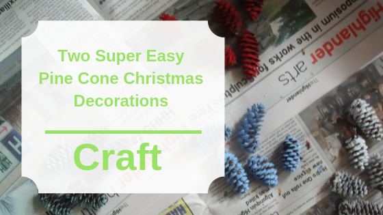 Two Super Easy Pine Cone Christmas Decorations